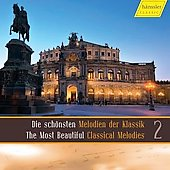 The Most Beautiful Classical Melodies Vol 2 / Hahn, Fey, Rilling, Schulz, Stuttgart Bach Collegium, et al
