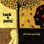 Tuck & Patti: As Time Goes By