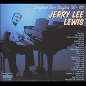 Jerry Lee Lewis: Original Sun Singles '56-'60 [Digipak]