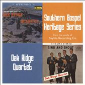 Oak Ridge Quartet: Sing and Shout/Sold Gospel Sound of the Oak *