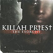 Killah Priest: Exorcist [PA]