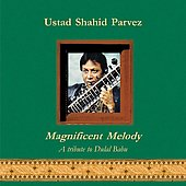 Shahid Parvez: Magnificent Melody