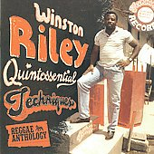Winston Riley: Quintessential Techniques: Reggae Anthology *