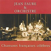 Jean Faure: Famous French Chansons