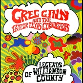 Greg Ginn & the Taylor Texas Corrugators/Greg Ginn: Legends of Williamson County