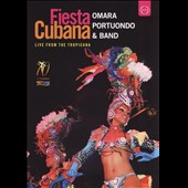 Omara Portuondo: Fiesta Cubana: Live From the Tropicana