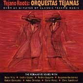 Various Artists: Tejano Roots: Orquestas Tejanas: The Formative...