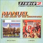Manuel & the Music of the Mountains/Manuel: Reflections/Carnival