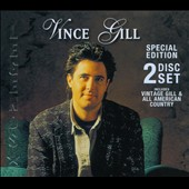 Vince Gill: Vintage Gill/All American Country