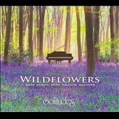 Various Artists: Wildflowers [Solitudes] [Digipak]