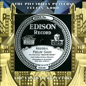 Piccadilly Players: Feelin' Good: The Edison Collection