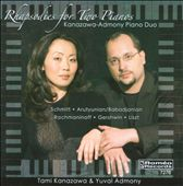 Rhapsodies for Two Pianos of Arutyunyan, Babadjanian, Gershwin, Liszt, Rachmaninov, Schmitt