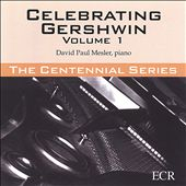 David Paul Mesler: Celebrating Gershwin, Vol. 1 *