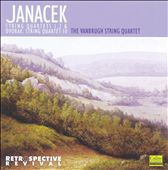 Janácek: String Quartets 1 & 2; Dvorák: String Quartet No. 10