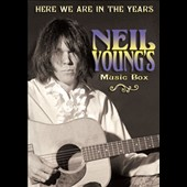 Neil Young: Here We Are In The Years