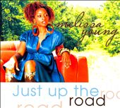 Melissa Young: Just Up the Road