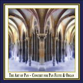 The Art of Pan: Concert for Pan Flute & Organ / Ulrich Herkenhoff & Matthias Keller