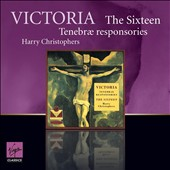 Victoria: Tenebrae Responsories / Christophers - The Sixteen