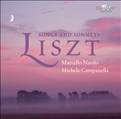 Franz Liszt: Songs and Sonnets / Marcello Nardis, tenor; Michele Campanella, piano
