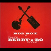Chuck Berry/Bo Diddley: Big Box of Berry 'n' Bo [Box]