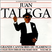 Juan Talega: Great Masters of Flamenco, Vol. 20