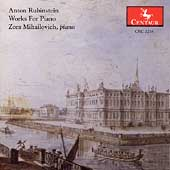 Anton Rubinstein: Works for Piano / Zora Mihailovich