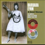 Barbara Lynn: A Good Woman *