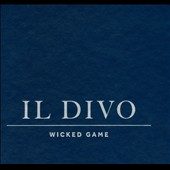 Il Divo: Wicked Game [Gift Edition]