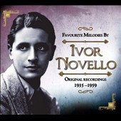 Ivor Novello: Favourite Melodies by Ivor Novello