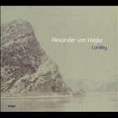 Alexander von Hagke: Loreley [Digipak]