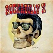 Rockabilly X: Rockabilly X [Digipak]