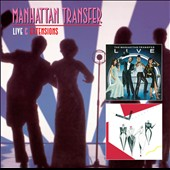 The Manhattan Transfer: Live & Extensions *