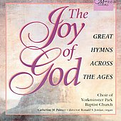 The Joy of God - Great Hymns Across the Ages / Palmer, et al