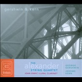 Gershwin & Kern / The Alexander String Quartet, Joan Enric Lluna, clarinet