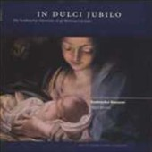 In Dulci Jubilo - Carols for Christmas / Knabenchor Hannover
