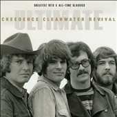 Creedence Clearwater Revival: Ultimate Creedence Clearwater Revival: Greatest Hits & All-Time Classics [Digipak]