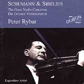 Schumann, Sibelius: The Great Violin Concertos / Peter Rybar