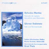Martinu: Concerto da Camera, Concertino for Cello; Steinmetz