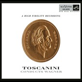 Toscanini Conducts Wagner - Orchestral Preludes; Interludes and Arias [5 CDs]