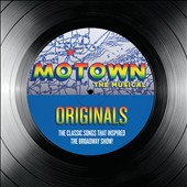 Various Artists: Motown the Musical: Originals - The Classic Songs That Inspired the Broadway Show