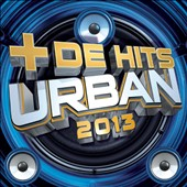 Various Artists: Plus de Hits Urban 2013