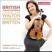 British Violin Sonatas, Vol. 1 - works by Ferguson, Walton & Britten / Tasmin Little, violin; Piers Lane, piano