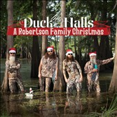 The Robertsons (Duck Dynasty Family): Duck the Halls: A Robertson Family Christmas