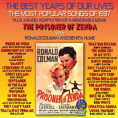 Ronald Colman: The  Best Years of Our Lives: The Most Popular Songs of 1937 *