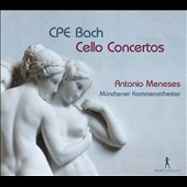 C.P.E. Bach: Cello Concertos / Antonio Meneses, cello; Munich CO