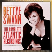 Bettye Swann: The Complete Atlantic Recordings *