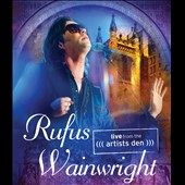 Rufus Wainwright: Live From the Artist's Den [Video]