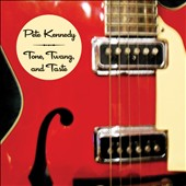 Pete Kennedy: Tone, Twang, and Taste