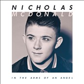 Nicholas McDonald: In the Arms of an Angel
