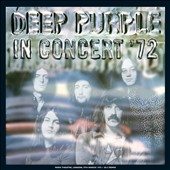 Deep Purple (Rock): In Concert 1972 [2012 Mix]